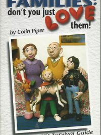 Families dont you just love them Colin Piper 1853450731 9781853450730