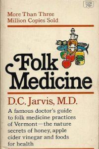 Folk Medicine D C Jarvis M D 1958