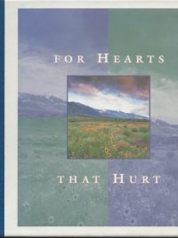 For hearts that hurt Dennis Frates 031097058X 9780310970583