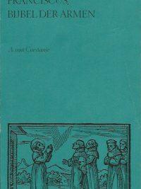 Franciscus Bijbel der armen A van Corstanje 9025708730 9789025708733