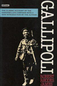 Gallipoli grand strategy Robert Rhodes James 0333488725 9780333488720