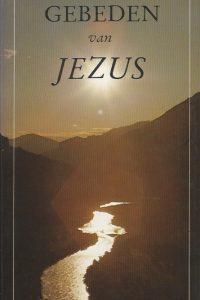 Gebeden van Jezus 9024204747 9789024204748