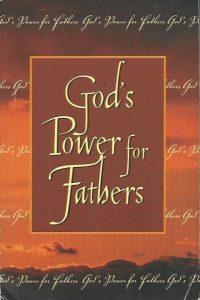 Gods power for fathers Jack Countryman Word Publishing 0849951291 9780849951299