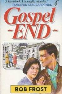 Gospel End Rob Frost 1854241613 9781854241610