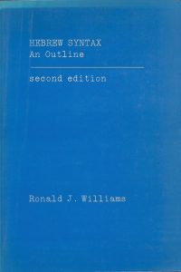 Hebrew syntax an outline second edition Ronald J Williams 0802022189 9780802022189