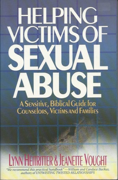 Helping victims of sexual abuse Lynn Heitritter Jeanette Vought 0871239302 9780871239303