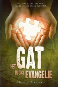 Het gat in ons evangelie Richard Stearns 9060675290 9789060675298