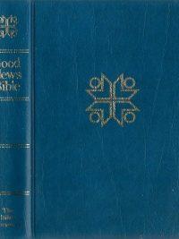 Holy Bible Good News edition Todays English version The Bible Societies 0564050636 9780564050635