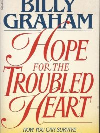 Hope for the troubled heart Billy Graham 0553561553 9780553561555