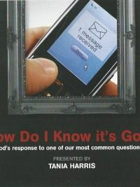 How Do I Know It's God presented by Tania Harris
