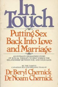 In Touch Putting sex back into love and marriage Beryl A Chernick and Avinoam B Chernick 0772300208 9780772300201