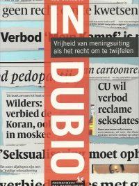 In dubio vrijheid van meningsuiting als het recht om te twijfelen Rob Wijnberg 9044611704 9789044611700