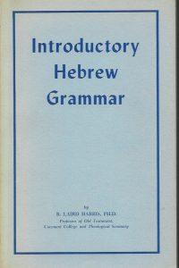 Introductory Hebrew Grammar R Laird Harris 0802811000 9780802811004 4th edition