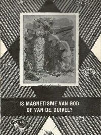 Is magnetisme van God of van de duivel Sjaak Roose Geestelijk Centrum Stichting Beukenstein Driebergen