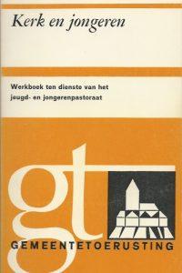 Kerk en jongeren werkboek ten dienste van het jeugd en jongerenpastoraat 9024233305 9789024233304