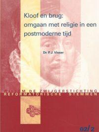 Kloof en brug omgaan met religieus gevoel in een postmoderne tijd P J Visser 9072462327 9789072462329