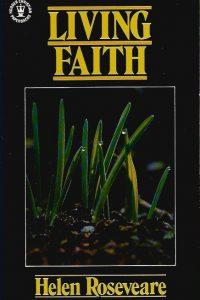 Living faith Helen M Roseveare 0340426640 9780340426647