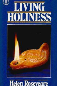 Living holiness Helen Roseveare 0340383488 9780340383483