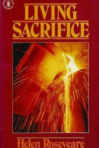 Living sacrifice Helen M Roseveare 0340237651 9780340237656