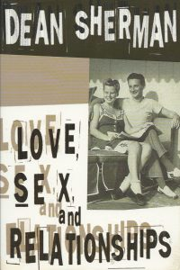 Love sex and relationships Dean Sherman 1576581411 9781576581414