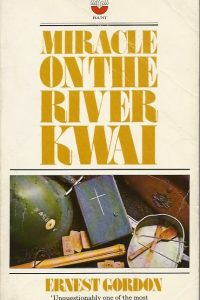 Miracle on the River Kwai Ernest Gordon 0006232655 9780006232650