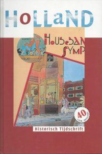 Muziek in Holland Themanummer Historisch Tijdschrift Holland nr 3 inclusief CD 9789070403584