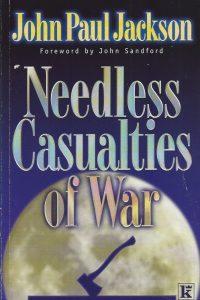 Needless Casualties of War John Paul Jackson 0854768998 9780854768998