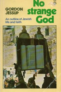 No Strange God Outline of Jewish Life and Faith Gordon Jessup 090405411X 9780904054118