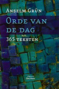 Orde van de dag 365 teksten Anselm Grun 9025955339 9789025955335