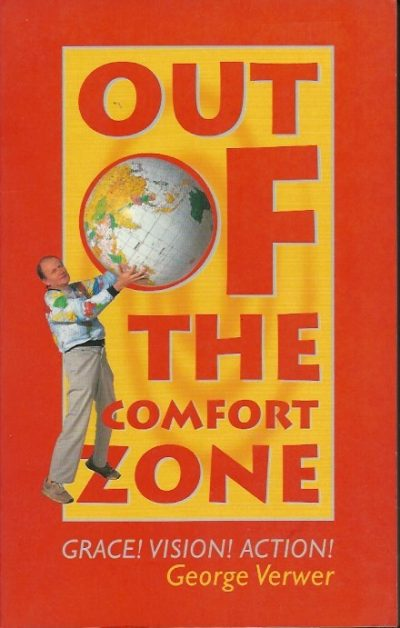 Out of the comfort zone grace vision action George Verwer 1850783535 9781850783534