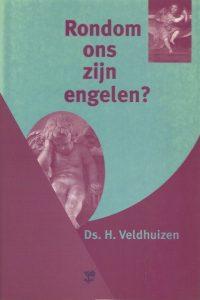 Rondom ons zijn engelen H Veldhuizen 9050305636 9789050305631
