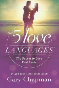 The 5 love languages the secret to love that lasts Gary Chapman 080241270X 9780802412706