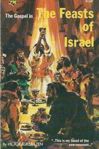 The Gospel in the Feasts of Israel Victor Buksbazen
