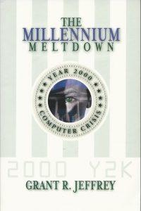 The Mellennium Meltdown the Year 2000 Computer Crisis Grant R Jeffrey 0921714483 9780921714484