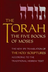 The Torah the five books of Moses a new translation oft the Holy Scriptures according to the Masoretic text first section 0827600151 9780827600157
