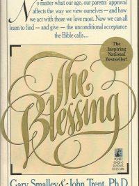 The blessing Gary Smalley John Trent 0671690310 9780671690311