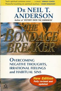 The bondage breaker Neil T Anderson 1854244965 9781854244963