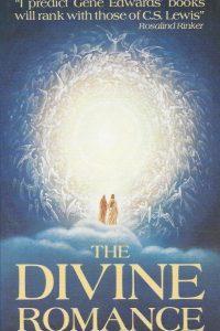 The divine romance Gene Edwards 031809010921 9780842310925