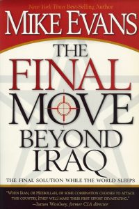 The final move beyond Iraq Mike Evans 1599791889 9781599791883