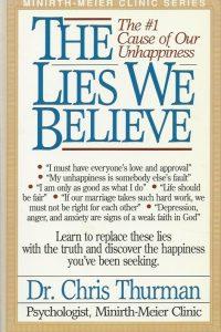 The lies we believe Chris Thurman 0840731922 9780840731920