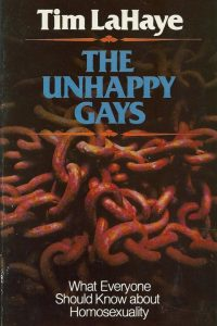 The unhappy gays what everyone should know about homosexuality Tim LaHaye 0842377972 9780842377973