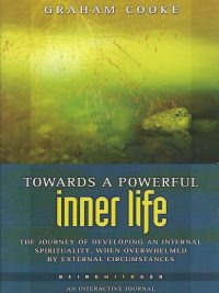 Towards a Powerful Inner Life Being with God Book 5 Graham Cooke 1852403721 9781852403720
