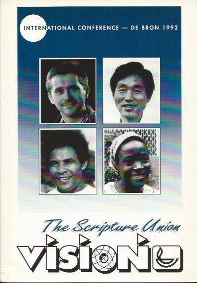 Vision the Scripture Union 0862018978 9780862018979 De Bron 1992