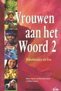 Vrouwen aan het Woord Deel 2 Bijbelstudies uit Eva 9023908694 9789023908692
