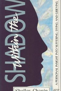 Within the shadow Shelley Chapin 1856840131 9781856840132