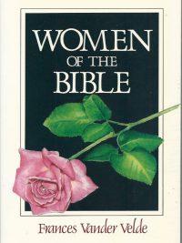 Women of the Bible Frances Vander Velde 0825439515 9780825439513
