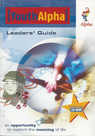 Youth Alpha Leaders guide Alpha International Updated 2004 1904074324 9781904074328