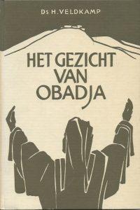Het gezicht van Obadja-Ds H. Veldkamp
