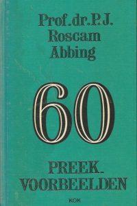60 preekvoorbeelden P.J. Roscam Abbing 9024207495 9789024207497