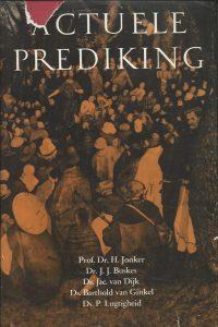 Actuele Prediking Prof.Dr . H. Jonker